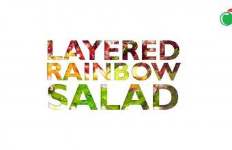 Cold Storage Cooks Layered Rainbow Salad