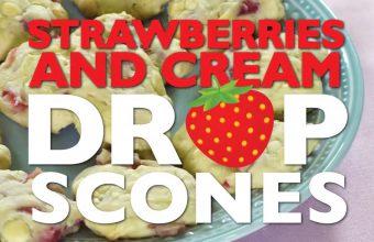 Cold Storage Cooks Strawberries and Cream Drop Scones